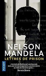 Lettres de prison de Nelson Mandela par Nelson Mandela