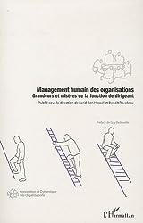 Management humain des organisations : Grandeurs et misères de la fonction de dirigeant