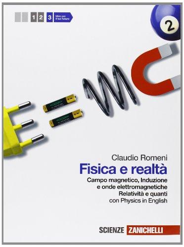 Fisica e realt. Con Physics in english. Per le Scuole superiori. Con espansione online: 3