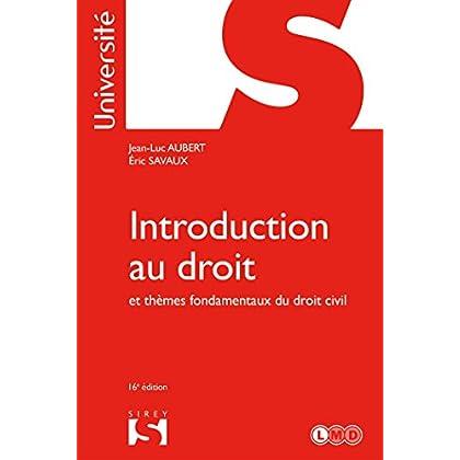 Introduction au droit et thèmes fondamentaux du droit civil - 16e éd.