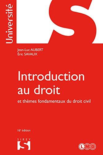 Introduction au droit et thmes fondamentaux du droit civil - 16e d.