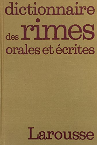 Dictionnaire des rimes orales et ecrites