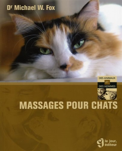 Massages pour Chats par Fox Michael W.