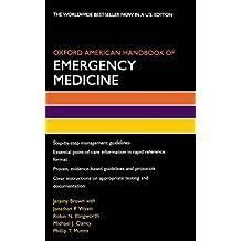 Oxford American Handbook of Emergency Medicine (Oxford American Handbooks in Medicine)
