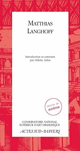 Matthias Langhoff (Actes Sud-Papiers) par Matthias Langhoff,Odette Aslan