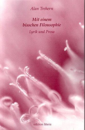 Mit einem bisschen Filousophie: Drei Erzählungen (edition litera)