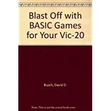 Blast Off with BASIC Games for Your Vic-20