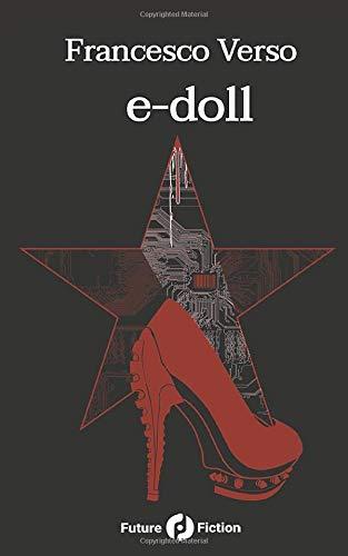 e-doll: Premio Urania Mondadori 2008