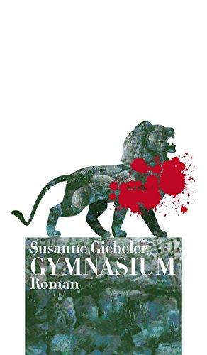 Buchseite und Rezensionen zu 'GYMNASIUM' von Susanne Giebeler