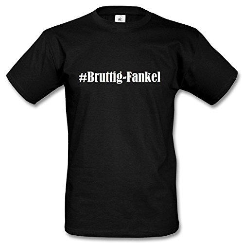 T-Shirt #Bruttig-Fankel Hashtag Raute für Damen Herren und Kinder ... in den Farben Schwarz und Weiss Schwarz