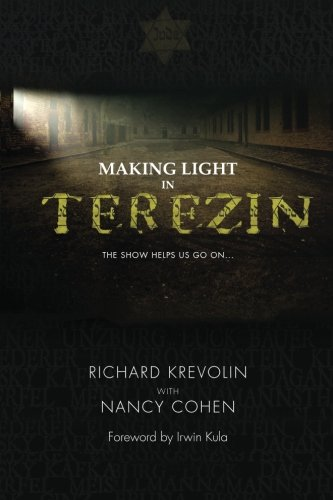 Making Light in Terezin: The Show Helps Us Go On.
