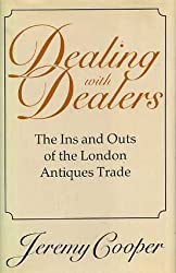Dealing with Dealers: Ins and Outs of the London Antiques Trade