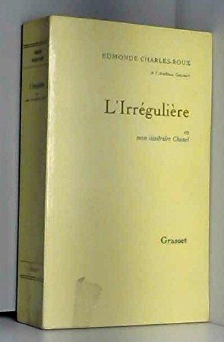 L'Irrégulière ou Mon itinéraire Chanel