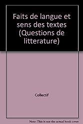 Faits de langue et sens des textes