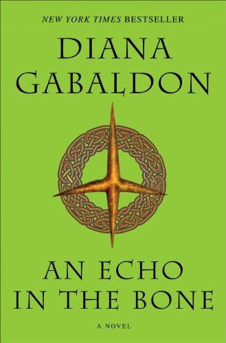 An Echo in the Bone: A Novel (Outlander, Book 7)