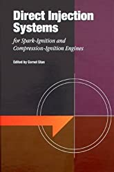 Direct Injection Systems: For Spark-ignition and Compression-ignition Engines