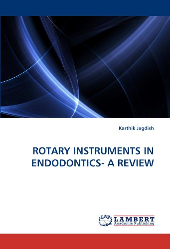 ROTARY INSTRUMENTS IN ENDODONTICS- A REVIEW