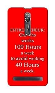 CimaCase Entrepreneur Working Hours Designer 3D Printed Case Cover For Asus Zenfone 2