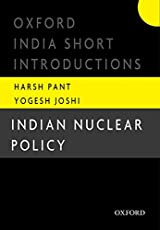 Indian Nuclear Policy (Oxford India Short Introductions Series)