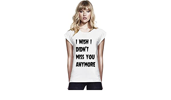I Wish I Didnt Miss You Anymore Womens Continental Rolled Sleeve T
