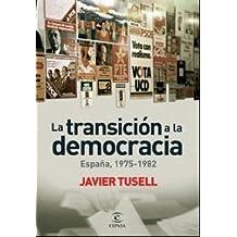 La transación a la democracia (ESPASA FORUM)