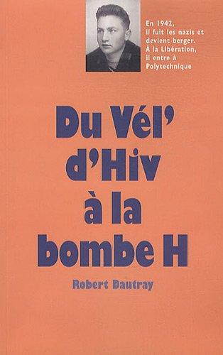 Du vel d'hiv à la bombe