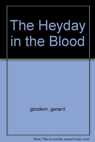 The Heyday in the Blood
