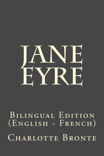 Jane Eyre: Bilingual Edition (English - French)