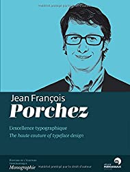 Jean-François Porchez : L'excellence typographique
