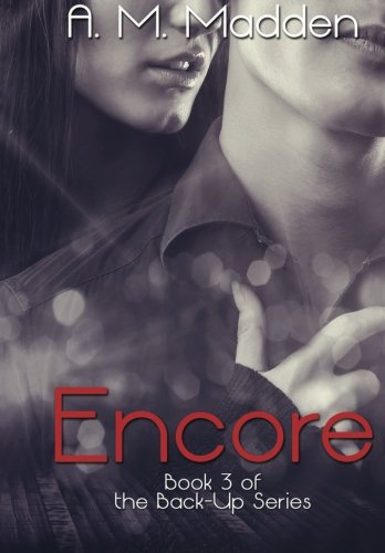 Encore (Book 3 of The Back-Up Series)