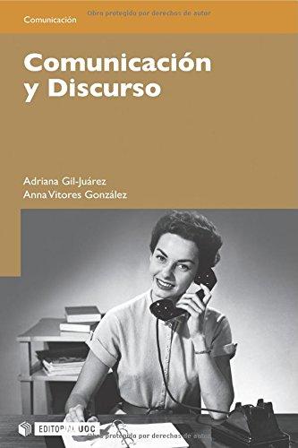 Comunicación y discurso (Manuales) por Anna Vítores González