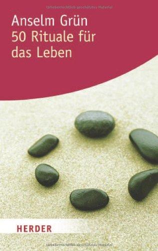 Verlag Herder 50 Rituale für das Leben (HERDER spektrum)