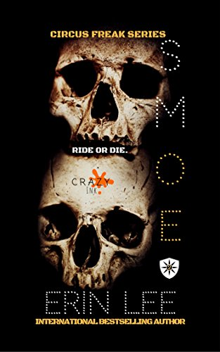 Smoe (Circus Freak Series Book 2) by [Lee, Erin]