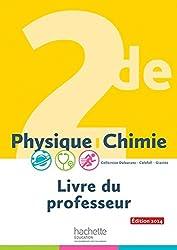 Physique-Chimie 2de - Livre du professeur - Edition 2014