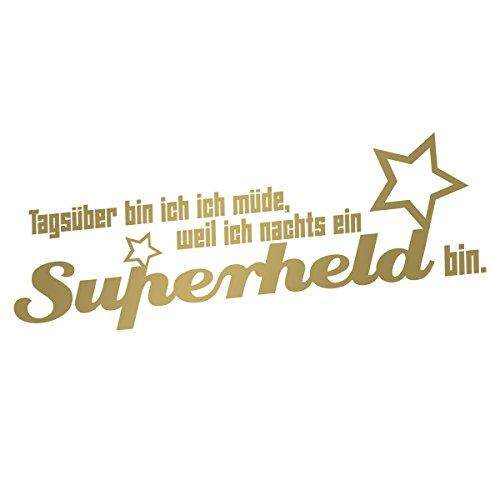 """Wandkings Wandtattoo """"Tagsüber bin ich müde, weil ich nachts ein Superheld bin. (mit 2 Sternen)"""" 80 x 34 cm gold - erhältlich in 33 Farben"""