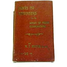 Hints To Engineers For The Board Of Trade Examinations, etc