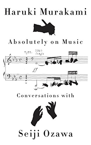 Absolutely On Music por Haruki Murakami