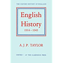 English History 1914-1945 (Oxford History of England)