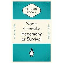 Hegemony or Survival: America's Quest for Global Dominance (Penguin Celebrations)