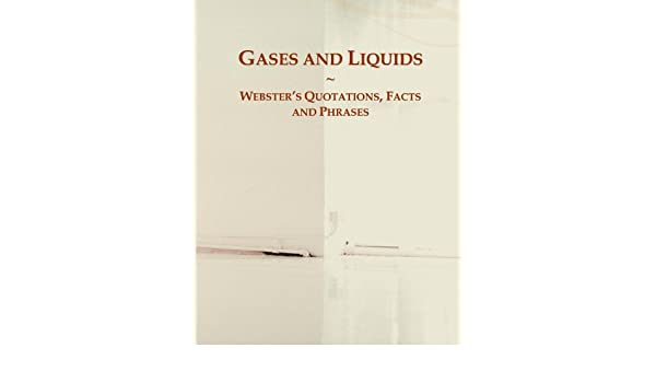 Buy Gases And Liquids Webster S Quotations Facts And
