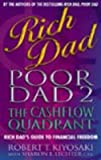 rich dad poor dad 2 cash flow quadrant rich dad s guide to financial freedom by author robert t kiyosaki published on december 2002