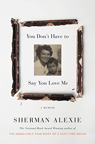 You Don't Have to Say You Love Me: A Memoir (English Edition)