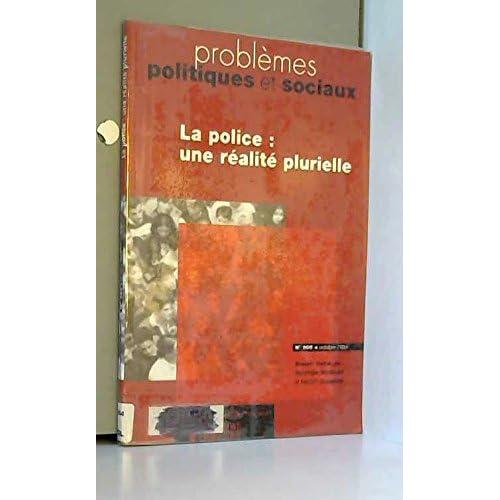 La police  : une realite plurielle (n.905 octobre 2004)