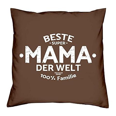 Deko Kissen mit Füllung :-: Größe: 40x40 cm :-: Beste Mama der Welt :-: Geschenkidee Mutter Geburtstagsgeschenk Farbe: braun