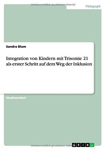 integration-von-kindern-mit-trisomie-21-als-erster-schritt-auf-dem-weg-der-inklusion