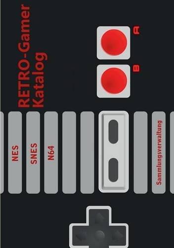 Des Sammelobjekte Spiels (RETRO-Gamer Katalog - NES / SNES / N64: Sammlungsverwaltung)