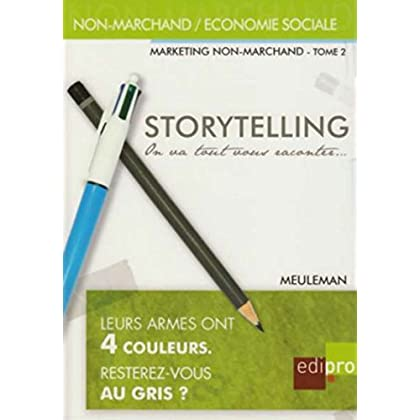 Storytelling. Marketing non marchand- tome 2