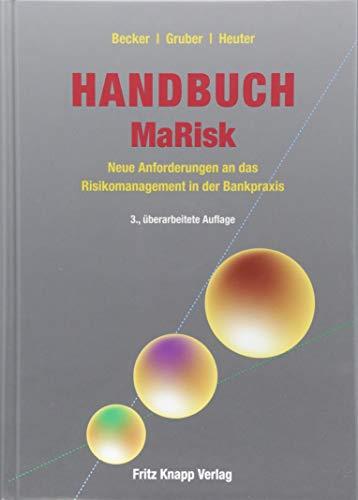 Handbuch MaRisk: Neue Anforderungen an das Risikomanagement in der Bankpraxis
