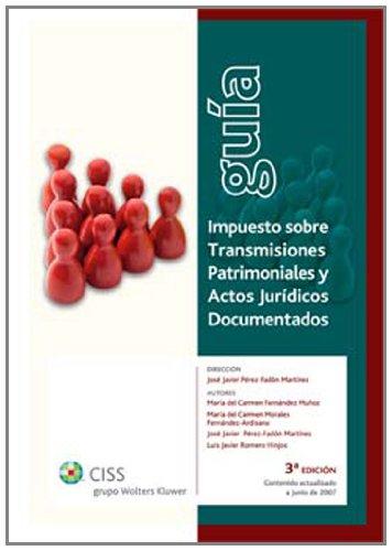 Guía Impuesto sobre Transmisiones Patrimoniales y Actos Jurídicos Documentados