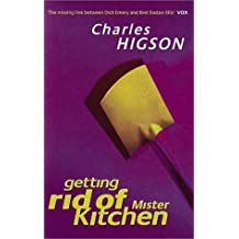 Getting Rid Of Mister Kitchen by Charlie Higson (1997-12-04)